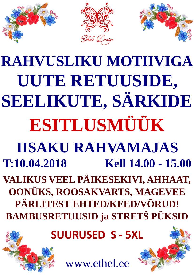 3abbe978f35 Rahvusliku motiiviga riiete esitlusmüük Iisaku Rahvamajas 10.04.2018 - Uudised  ja teated